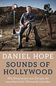 Daniel Hope. Sounds of Hollywood