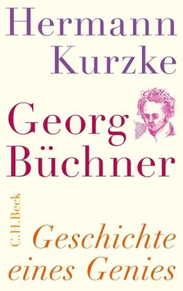 Hermann Kurzke. Georg Büchner. Geschichte eines Genies