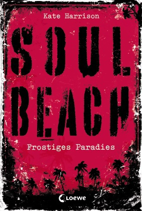 Kate Harrison. Soul Beach. Frostiges Paradies