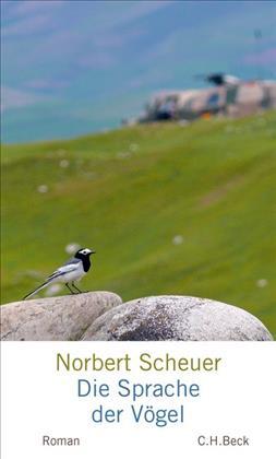 Norbert Scheuer: Die Sprache der Vögel
