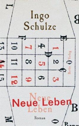 Ingo Schulze .Neue Leben
