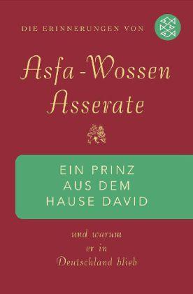 Asfa-Wossen Asserate. Ein Prinz aus dem Hause David und warum er in Deutschland blieb