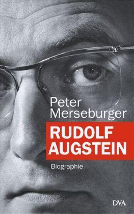 Peter Merseburger. Rudolf Augstein. Biographie