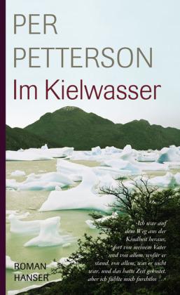 Per Petterson. Im Kielwasser