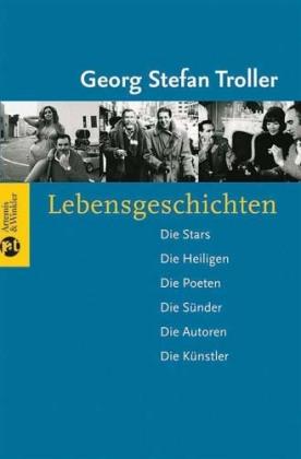 Georg Stefan Troller. Lebensgeschichten