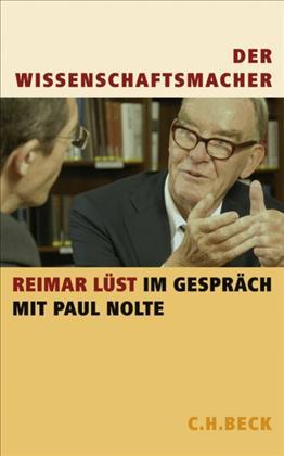 Reimar Lüst im Gespräch mit Paul Nolte