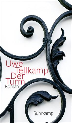 Uwe Tellkamp. Der Turm. Geschichte aus einem versunkenen Land. Roman
