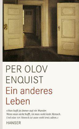 Per Olov Enquist. Ein anderes Leben