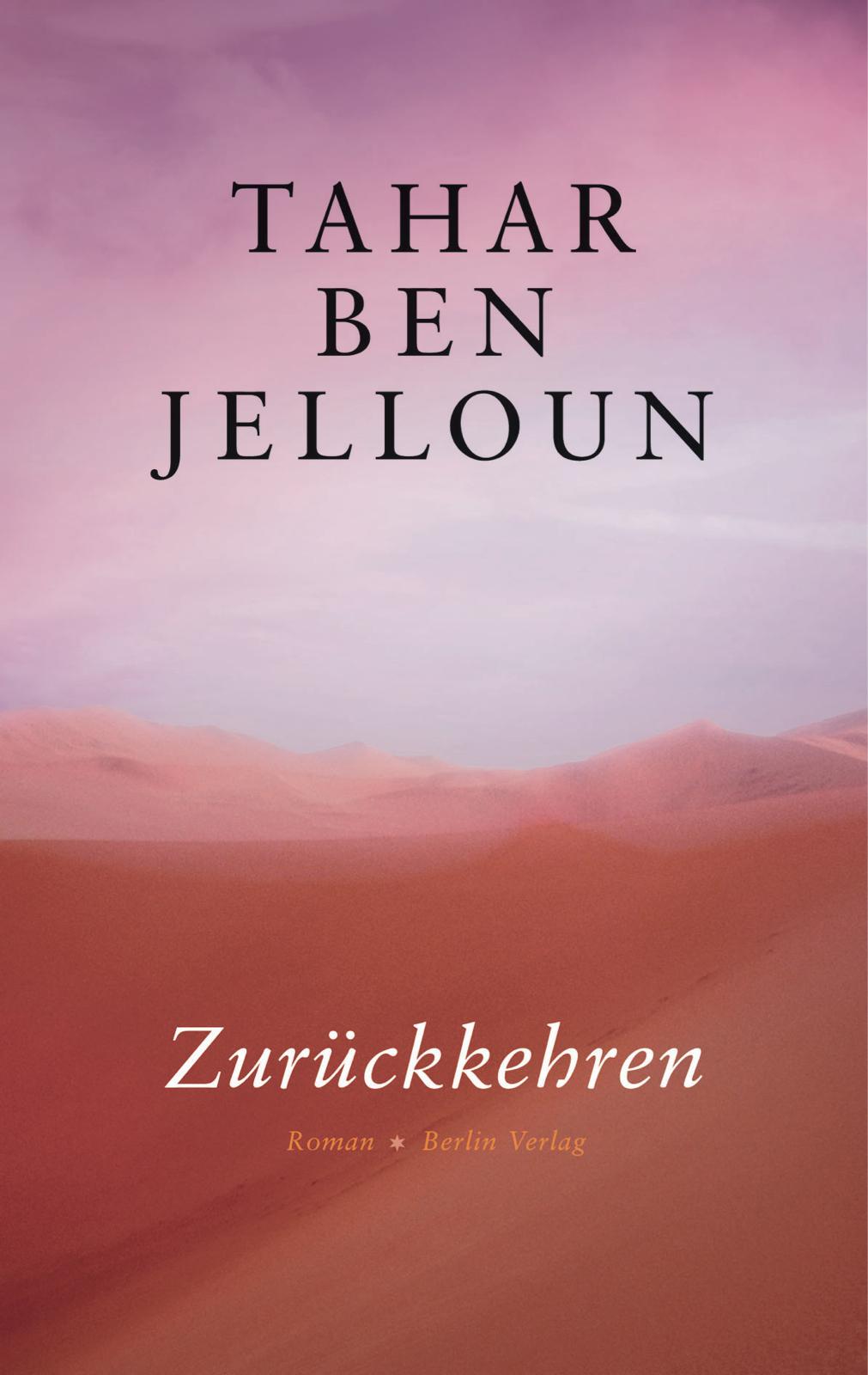 Tahar Ben Jelloun. Zurückkehren. Roman