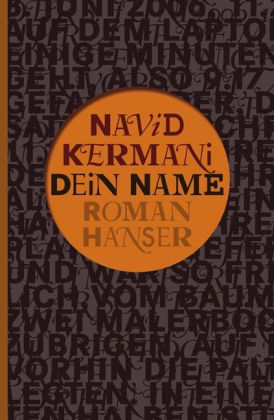 Navid Kermani. Dein Name. Roman