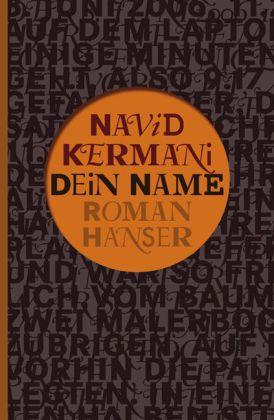 Navid Kermani. Dein Name. Roman