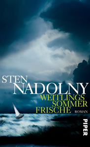Sten Nadolny. Weitlings Sommerfrische. Roman