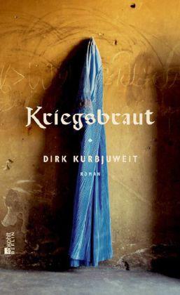 Dirk Kurbjuweit. Kriegsbraut. Roman