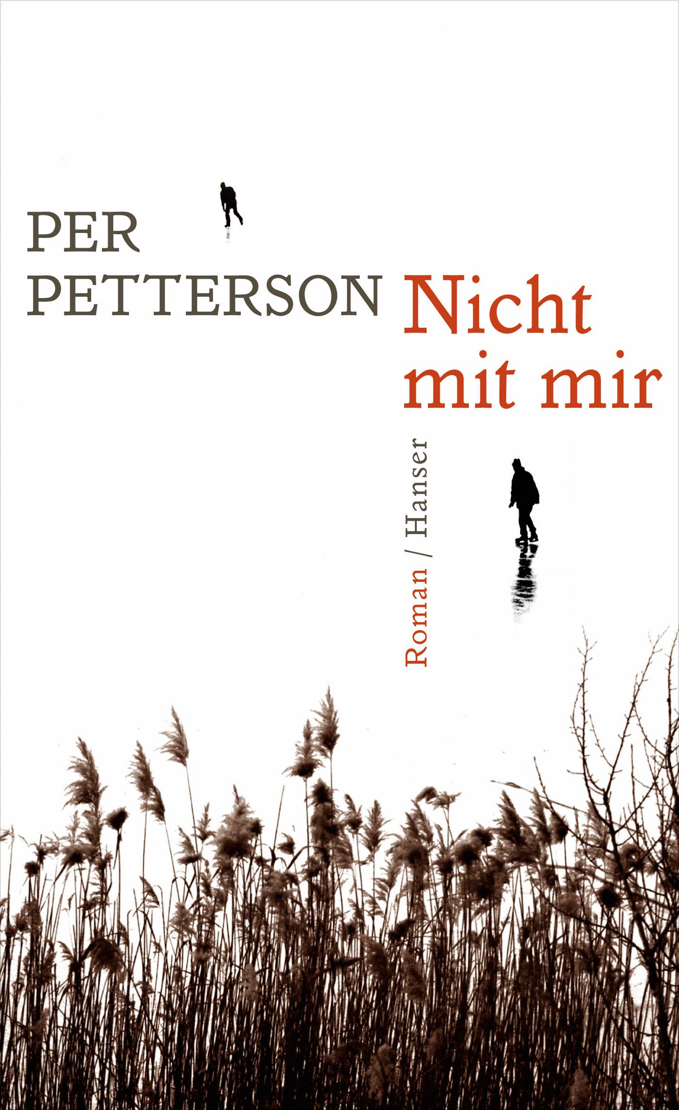 Per Petterson. Nicht mit mir