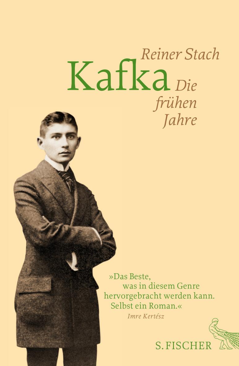 Reiner Stach. Kafka. Die frühen Jahre