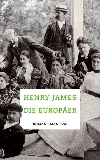 Henry James. Die Europäer